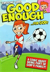 Awesome Anna in Good Enough For God? (Awesome Anna Series)