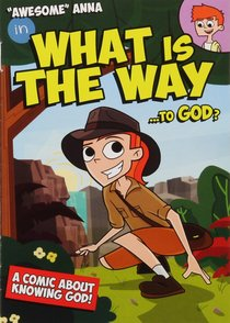 Awesome Anna in What is the Way to God? (Awesome Anna Series)