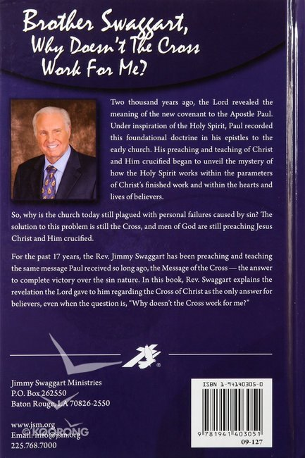 Brother Swaggart, Why Doesn't the Cross Work For Me?