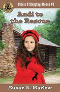 Andi to the Rescue (#04 in Circle C Stepping Stones Series) Paperback