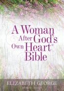 NKJV a Woman After Gods Own Heart Bible