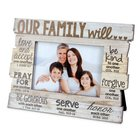 Stacked Wood Frame: Our Family Will.... (Various Scriptures)