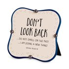 Ceramic Plaque: Don't Look Back, Navy/Cream Little Blessings (Isaiah 43:18-19) Plaque