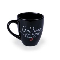Ceramic Mug: God Love You Most, Black (Romans 8:38)