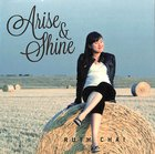 Arise and Shine CD