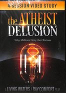 The Atheist Delusion (Study)