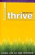 Thrive 2017 #04: Aug-Oct