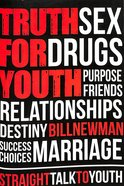Truth For Youth: Straight Talk to Youth Paperback