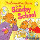 Go to Sunday School (The Berenstain Bears Series) Paperback