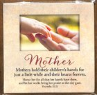 Touching Thoughts Magnet: Mother...Mothers Hold Their Children's Hands... (Prov 31:31) Novelty
