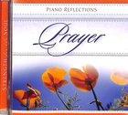 Prayer: Piano Reflections