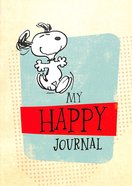 Notebook Journal: Peanuts My Happy Journal Snoopy on Cover