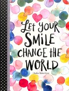 Journal: Let Your Smile Change the World (Exposed Binding/Coloured Dots) (Sadie Robertson Gift Products Series) Paperback