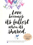 Love Becomes Its Fullest (Luke 6: 38 NIV) ((In)courage Gift Product Series) Pack
