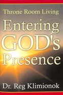 Entering God's Presence
