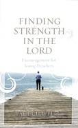 Finding Strength in the Lord Booklet
