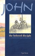 John the Beloved Disciple Paperback