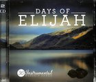 Days of Elijah: The Instrumental Worship Double Album (2 Cds)
