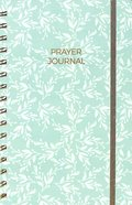 Prayer Journal: One Year Weekly Layout (Aqua Leaf) Spiral