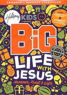 Life With Jesus (Hillsong Kids Big Curriculum Series) Pack