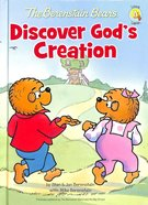 Discover Gods Creation (The Berenstain Bears Series)