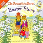 Easter Story (Stickers Included) (The Berenstain Bears Series)