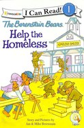 Help the Homeless (I Can Read!1/berenstain Bears Series) Paperback
