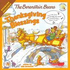 Thanksgiving Blessings (The Berenstain Bears Series) Paperback