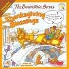 Thanksgiving Blessings (The Berenstain Bears Series) Paperback