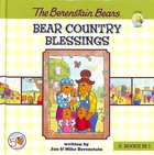 Bear Country Blessings (The Berenstain Bears Series) Hardback