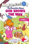 God Shows the Way (I Can Read!1/berenstain Bears Series) Hardback