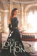 For Love and Honor Paperback