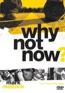 Why Not Now? (Dvd Study) DVD