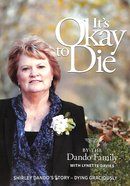 It's Okay to Die Paperback