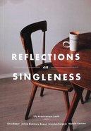 Reflections on Singleness