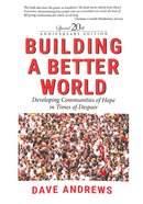 Building a Better World: Developing Communitites of Hope
