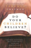 Do Your Children Believe? Paperback