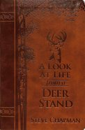 A Look At Life From a Deer Stand: Hunting For the Meaning of Life (Deluxe Edition) Imitation Leather