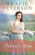 Beloved Hope (#02 in Heart Of The Frontier Series) Paperback