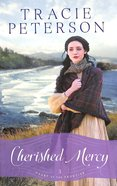 Cherished Mercy (#03 in Heart Of The Frontier Series) Paperback