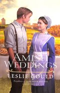 Amish Weddings (#03 in Neighbors Of Lancaster County Series) Paperback