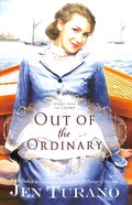 Out of the Ordinary (#02 in Apart From The Crowd Series) Paperback