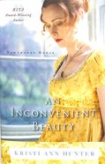An Inconvenient Beauty (#04 in Hawthorne House Series)