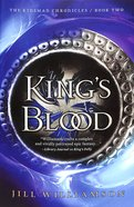 Kmc 3in1 #02: King's Blood - 4. Kingdom At Sea; 5. Maelstrom; 6. Voices of Blood (#02 in Kinsman Chronicles 3in1 Series) Paperback