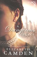 A Dangerous Legacy (#01 in An Empire State Novel Series) Paperback