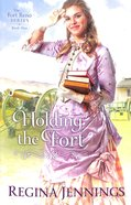 Holding the Fort (#01 in Fort Reno Series) Paperback
