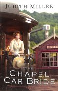 The Chapel Car Bride Paperback