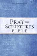 KJV Pray the Scriptures Bible (Red Letter Edition) Hardback
