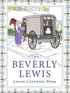 The Beverly Lewis Amish Coloring Book (Adult Coloring Books Series)