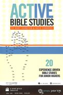 Junior High: Active Bible Studies - 20 Experience Driven Bible Studies For Junior Highers Paperback